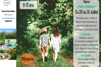 Colonie de vacances« Petits Robinson » du 26 au 31 Juillet dans le Finistère (29)